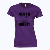 Never Forget - Softstyle™ women's ringspun t-shirt