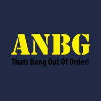 ANBG That's Bang Out Of Order - Heavy Cotton 100% Cotton T Shirt Design
