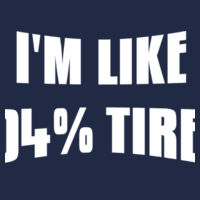 104% Tired - Softstyle™ women's ringspun t-shirt Design