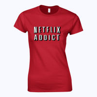 Netflix Addict - Softstyle™ women's ringspun t-shirt Thumbnail