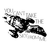 You Cant Take The Sky From Me - 45mm Keyring Design