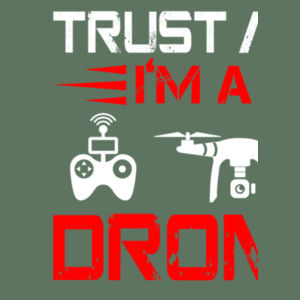 Trust Me I'm A Drone Pilot - Softstyle™ adult ringspun t-shirt Design