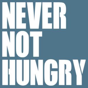 Never Not Hungry - Softstyle™ adult ringspun t-shirt Design