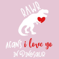 Rawr means I love you in Dinosaur - Softstyle™ women's ringspun t-shirt Design