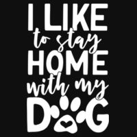 I like to stay home with my dog - Varsity Hoodie Design