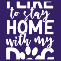 I like to stay home with my dog - Softstyle™ adult ringspun t-shirt Design