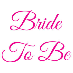 Bride To Be - 77mm Badge Design