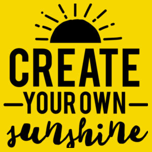 Create Your Own Sunshine - Varsity Hoodie Design