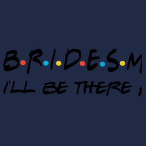 Friends Style - Bridesmaid  - Softstyle™ adult ringspun t-shirt Design
