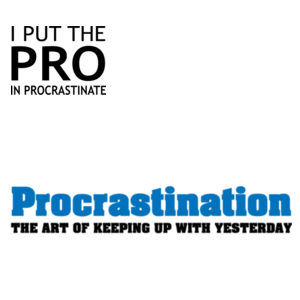 I put the pro in procastinate - Mug  & Coaster Set Design