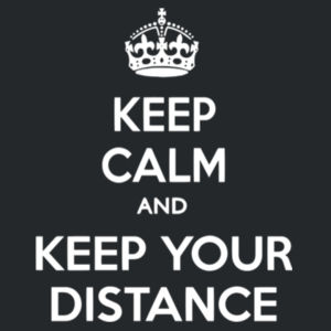 Keep Calm and Keep Your Distance - Softstyle™ adult ringspun t-shirt Design