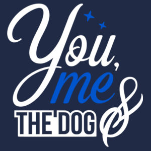You Me And The Dog - Softstyle™ women's v-neck t-shirt Design