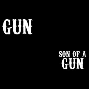 Son of a gun - Matching adult and baby tees Design