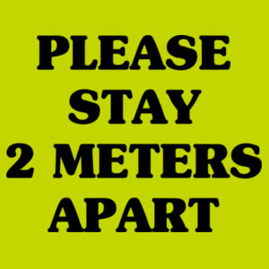 Please Stay 2 Meters Apart - Ultra Cotton™ Adult T-shirt Design