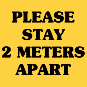Please Stay 2 Meters Apart - Softstyle™ adult ringspun t-shirt Design