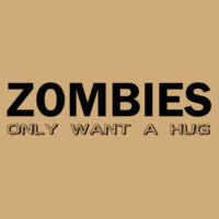 Zombies only want a hug Design