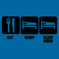 Eat Sleep Sleep More Design