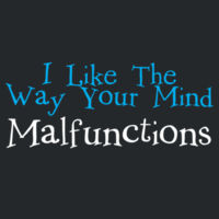 Mind Malfunctions Design