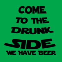 Come to drunk side  Design