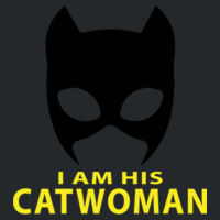 I am his Catwoman - Softstyle™ women's ringspun t-shirt Design