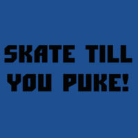Skate Till You Puke! Design