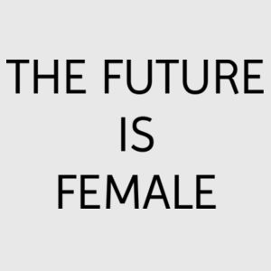 The Future Is Female - Gals oversized sleepy T Design