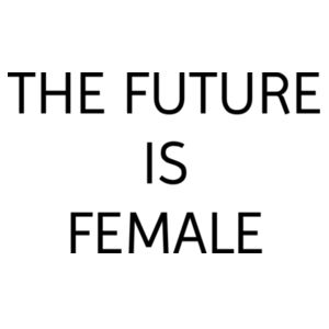 The Future Is Female - Softstyle™ women's tank top Design