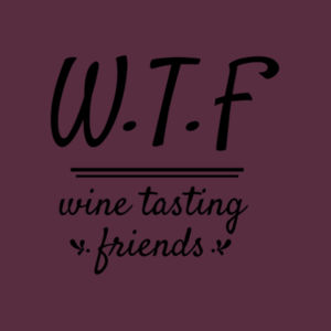 WTF Wine Tasting Friends - Softstyle™ adult ringspun t-shirt Design