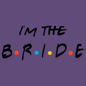 Friends Style - I'm The Bride - Softstyle™ adult ringspun t-shirt - Softstyle™ women's v-neck t-shirt Design