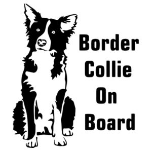 Border Collie on Board - Car Bumper Sticker Design