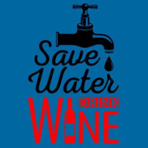 Save Water Drink Wine - Softstyle™ adult ringspun t-shirt Design