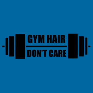 Gym Hair , Dont Care - Softstyle™ adult ringspun t-shirt Design