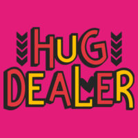 Hug Dealer  - Softstyle™ women's ringspun t-shirt Design
