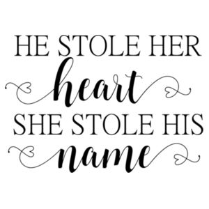 He stole her heart so she stole his name - Softstyle™ women's ringspun t-shirt Design