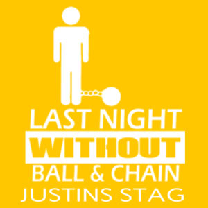 Last night without the ball and chain - Softstyle™ adult ringspun t-shirt Design