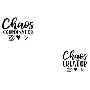 Chaos Coordinator and Creator  - Matching adult and baby tees Design