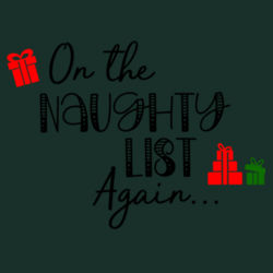 On The Naughty List Again - Softstyle™ adult ringspun t-shirt Design