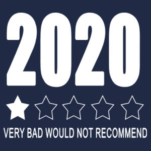 2020 Very Bad Would not Recommend - Softstyle™ women's ringspun t-shirt Design