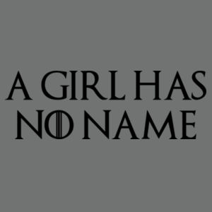 A Girl Has No Name - Softstyle™ women's ringspun t-shirt - Softstyle™ adult ringspun t-shirt Design