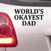 Worlds Okayest Dad  - Car Bumper Sticker Thumbnail