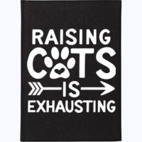 Raising Cats Is Exhausting - A4 120 page Hardback Notebook  Thumbnail