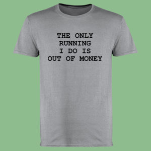 The only running I do - Softstyle™ adult ringspun t-shirt Thumbnail
