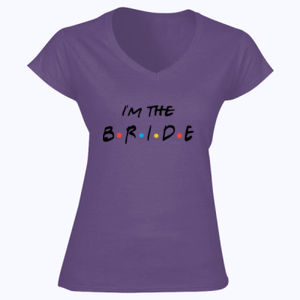 Friends Style - I'm The Bride - Softstyle™ women's v-neck t-shirt Thumbnail
