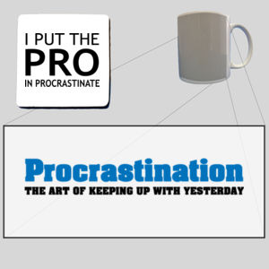 I put the pro in procastinate - Mug  & Coaster Set Thumbnail