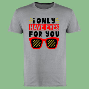 I only Have Eyes For You  - Softstyle™ adult ringspun t-shirt Thumbnail