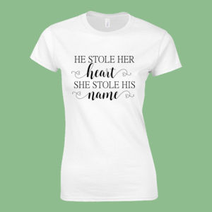 He stole her heart so she stole his name - Softstyle™ women's ringspun t-shirt Thumbnail