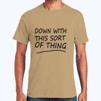Down With This Sort Of Thing - Heavy Cotton 100% Cotton T Shirt Thumbnail