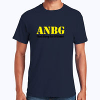 ANBG That's Bang Out Of Order - Heavy Cotton 100% Cotton T Shirt Thumbnail