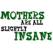 All Mothers Are Slightly Insane Thumbnail