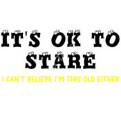Its ok to stare, I cant believe I'm this old  Thumbnail